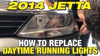 How to Replace VW Jetta Daytime Running Lights (MK6 2011-2018)