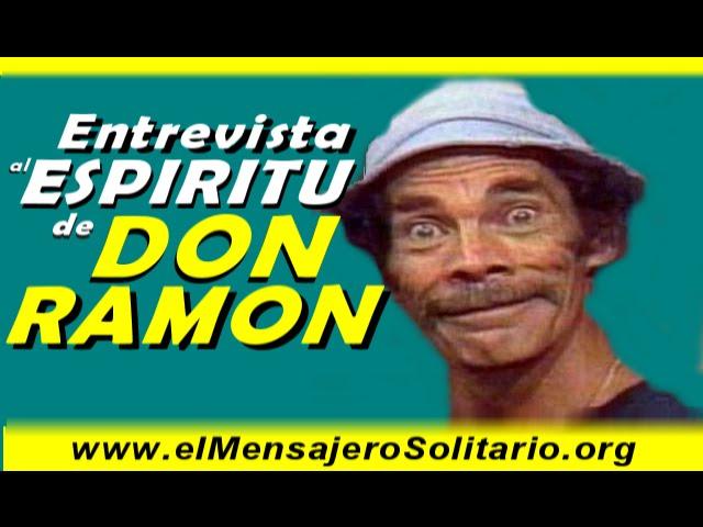 Entrevista al espíritu de Don Ramon