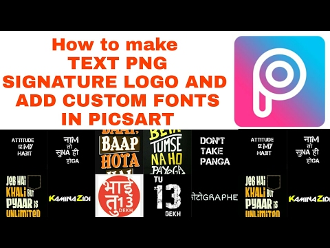 How to add custom fonts and make text PNG in PicsArt
