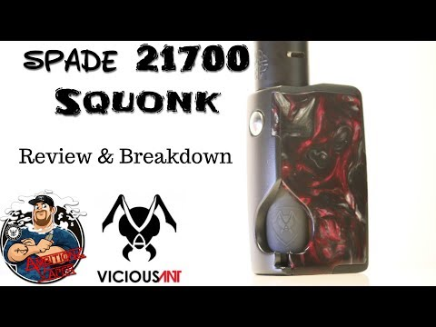 Spade 21700 Squonk by Vicious Ant Review & Breakdown