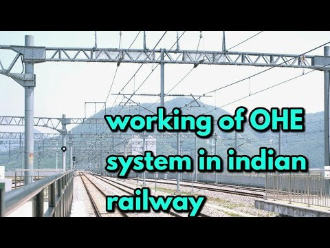 working of OHE system in indian railway
