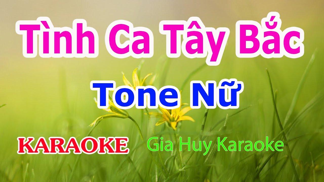 Tình Ca Tây Bắc - Karaoke - Tone Nữ - Nhạc Sống - gia huy karaoke