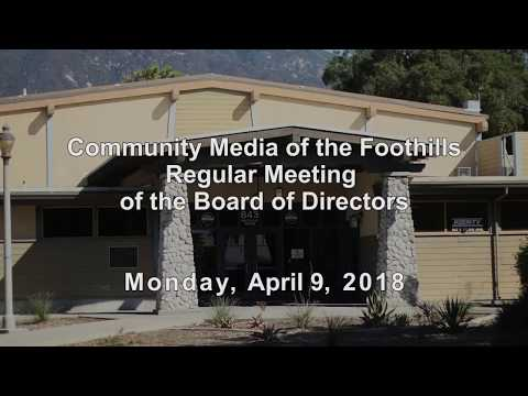 Community Media of the Foothills | April 9, 2018 Board Meeting