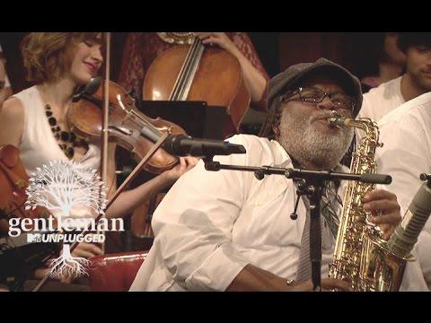 Gentleman - Dem Gone (MTV Unplugged) [Official Video]