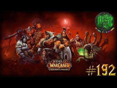 Приключения в World of Warcraft - Серия 192 [Награндские разборки с огронами]