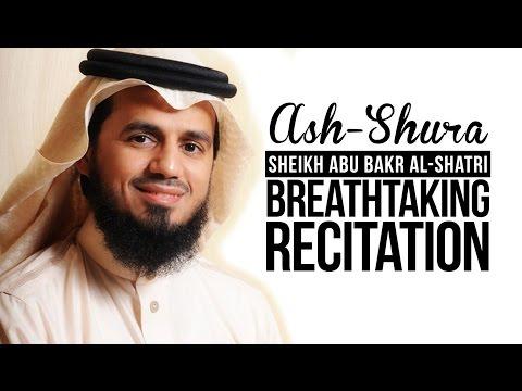 Sheikh Abu Bakr Al-Shatri - BREATHTAKING