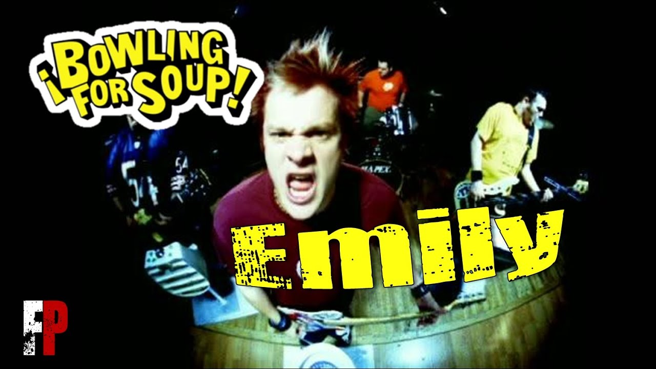 Bowling for soup - EMILY (Lyrics) - YouTube