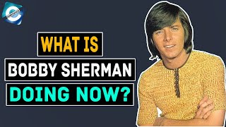What is the 70s Singer Bobby Sherman Doing Today? Net Worth