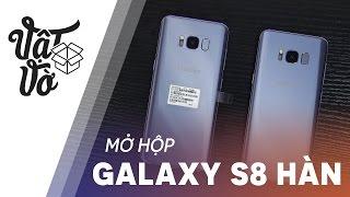 Vật Vờ| Mở hộp Galaxy S8 thương mại: bản Hàn Quốc
