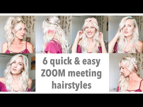 6 quick & easy ZOOM meeting hairstyles | work from home hairstyles | video conference styles - YouTube