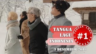 Download Lagu Tangga Lagu Indonesia 3 Desember 2018 Mp3