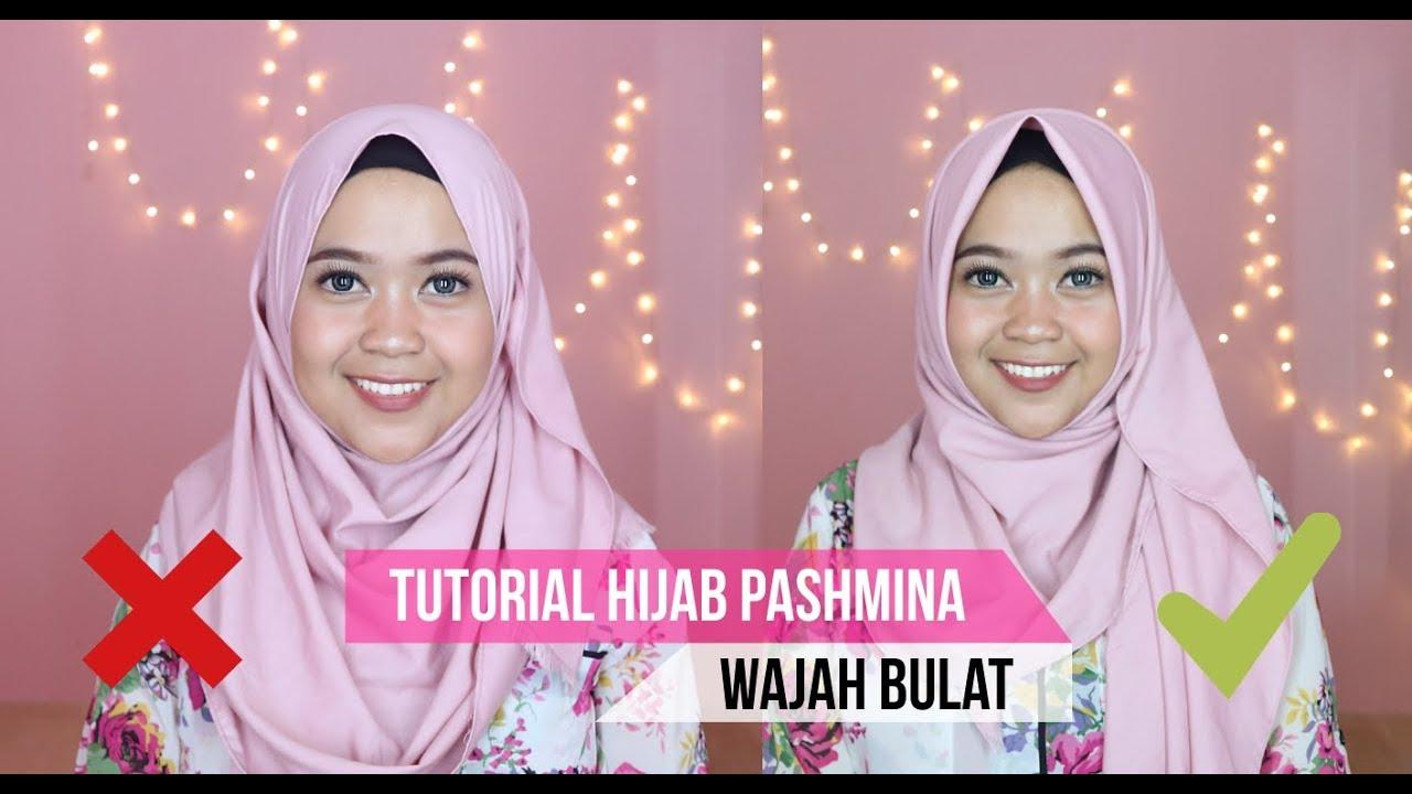 Tutorial Hijab Untuk Wajah Bulat Pipi Tembem YouTube