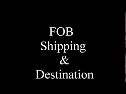 FOB Shipping And Destination