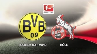 🔴LIVE : Borussia Dortmund - 1. FC Köln