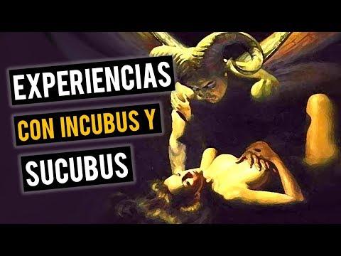 EXPERIENCIAS CON INCUBUS Y SUCUBUS (HISTORIAS DE TERROR)