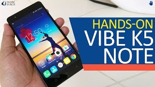 Lenovo Vibe K5 Note (India) Hands-on Overview and First Impressions