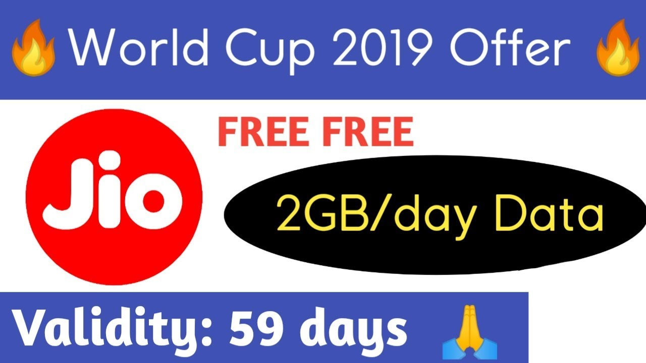 Jio free 2GB/day data for 59 Days   World Cup offer   YouTube Rajj