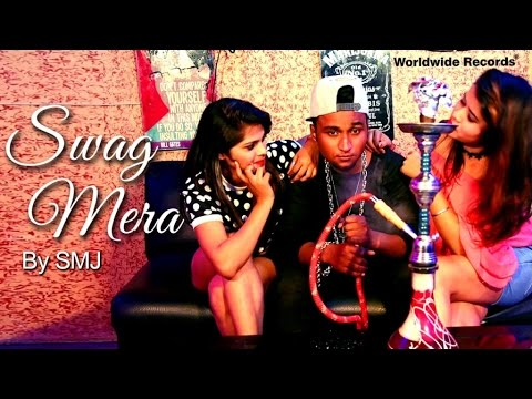 Swag Mera | by Shubham SMJ | Video Song 2017