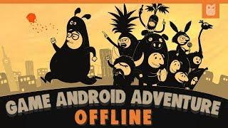 5 Game Android Offline Adventure Terbaik 2018 #2