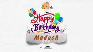 Happy Birthday Madesh