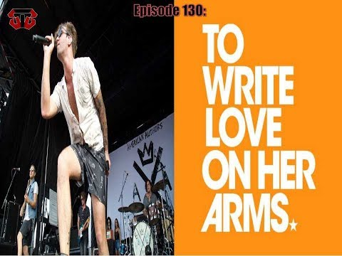 Episode 130: American Authors and To Write Love On Her Arms