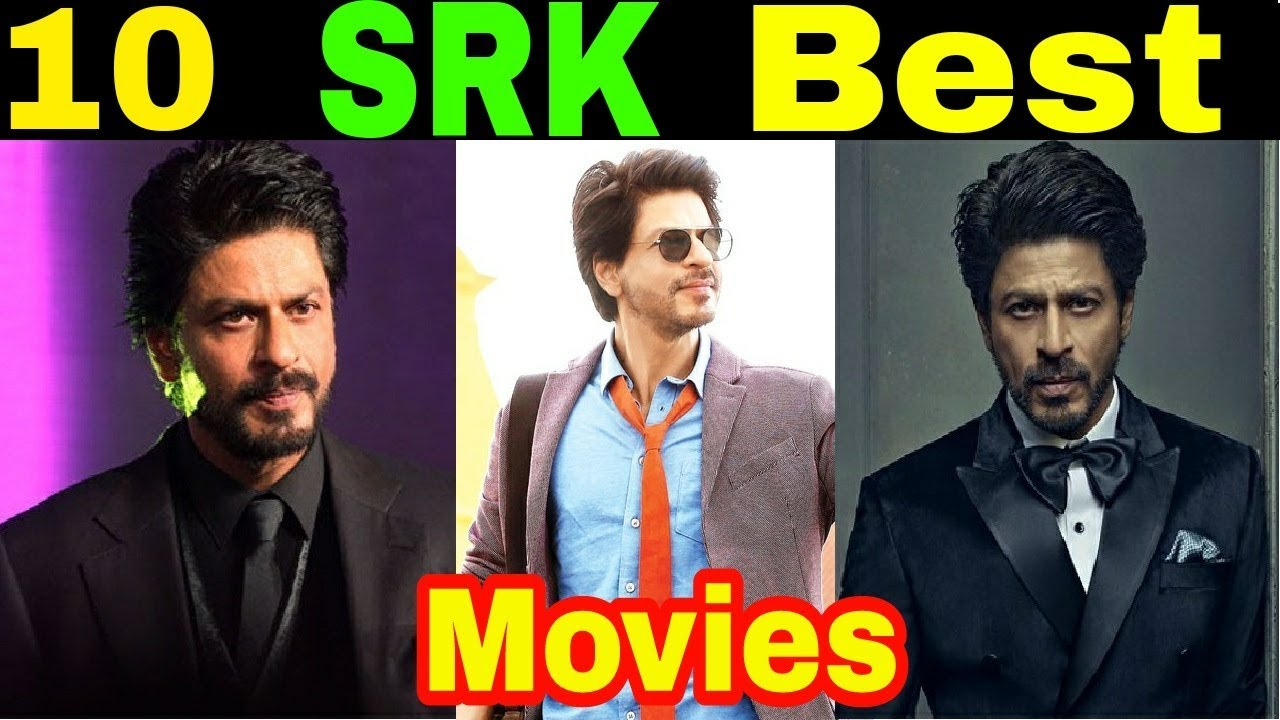 shahrukh khan movies top 10