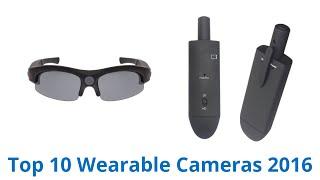 10 best wearable cameras 2016