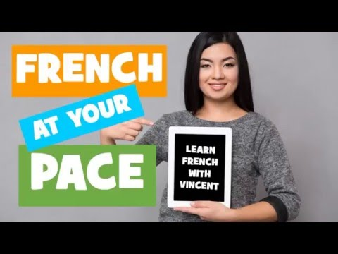 Learn French At Your Own Pace # Part 3