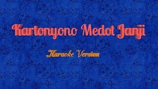 Gambar cover Kartonyono Medot Janji - Karaoke Tanpa Vokal