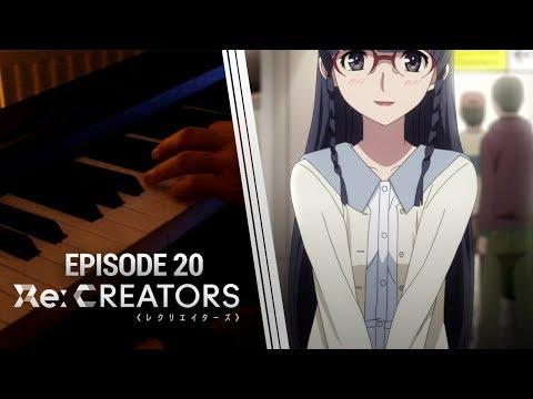 Re:Creators - Episode 20 OST (レクリエイターズ)[Piano Cover] Konohana