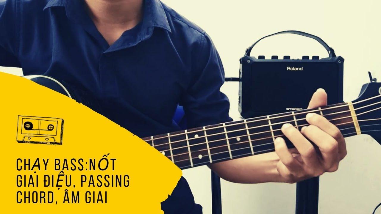 3 cách chạy bass trong guitar đệm hát [Nâng cao]