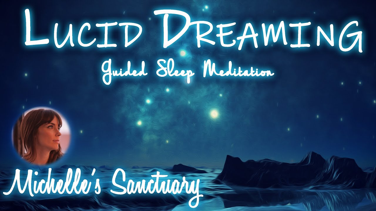 Lucid Dreaming Into The Night | Guided Sleep Meditation | Relaxing Talkdown