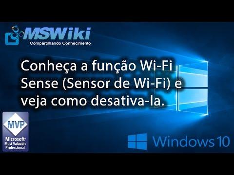 Windows 10 - Conheça a função Wi-Fi Sense (Sensor de Wi-Fi) e veja como desativa-la