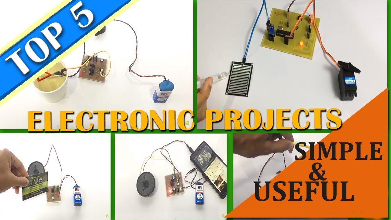 Top 5 Useful Yet Simple Electronics Mini Projects 2018 Youtube Engineering Final