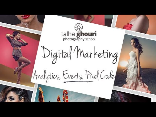 Digital Marketing Lesson 3 | Analytics, Events and Pixel Code
