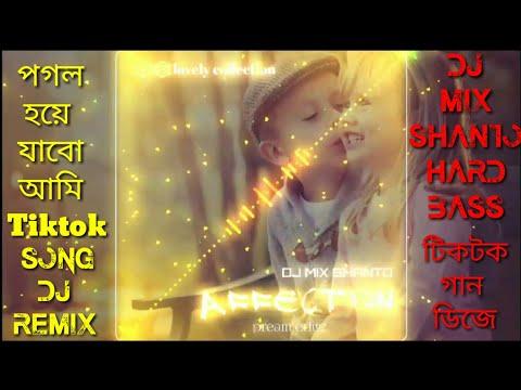 pagal-hoye-jabo-ami-pagol__tiktok-viral-dj-song__পাগল-হয়ে-যাব-আমি-টিকটক-ডিজে।।।mix-by-dj-mix-shanto