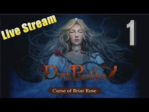 Dark Parables 1: Curse Of Briar Rose [01] W/YourGibs #YourGibsLive - OPENING - Part 1