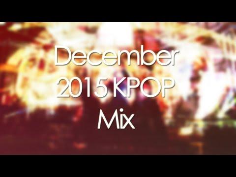 December 2015 KPOP Mix