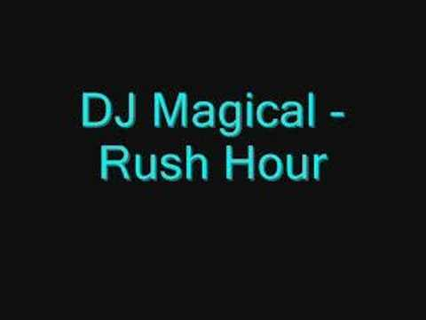 DJ Magical Rush Hour
