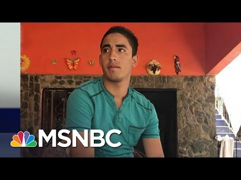 'Dreamer' Deported Under Trump Administration Despite President's Promise Of Protection | MSNBC