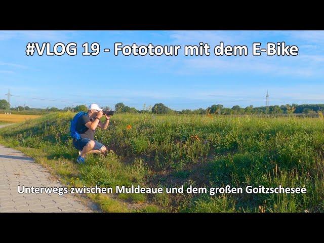 4k // VLOG #019 - Morgens in der Natur - Zwischen Muldeaue und Goitzschesee - Natur pur - Fototour