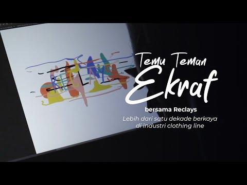 Mengenal Industri Kreatif Clothing Line di Kota Bandung Bersama Reclays | Temu Teman Ekraf Ep. 3