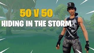 (PATCHED) Fortnite 50 v 50 v2 hiding in the storm strat
