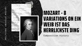 Mozart - 8 Variations on Ein Weib ist das herrlichste Ding K 613