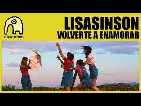 LISASINSON - Volverte A Enamorar [Official]