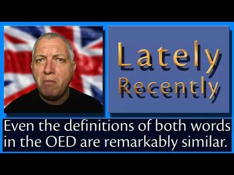 Lately Recently - English Vocabulary - Learn British English