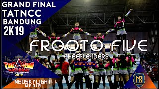1St Place, Frooto Five Cheers I @Grand Final TAT NCC Bandung 2019 [@Neoskylight_Media]