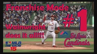 MLB 15 The Show St. Louis Cardinals Franchise #1 Wainwright Does It All!!!
