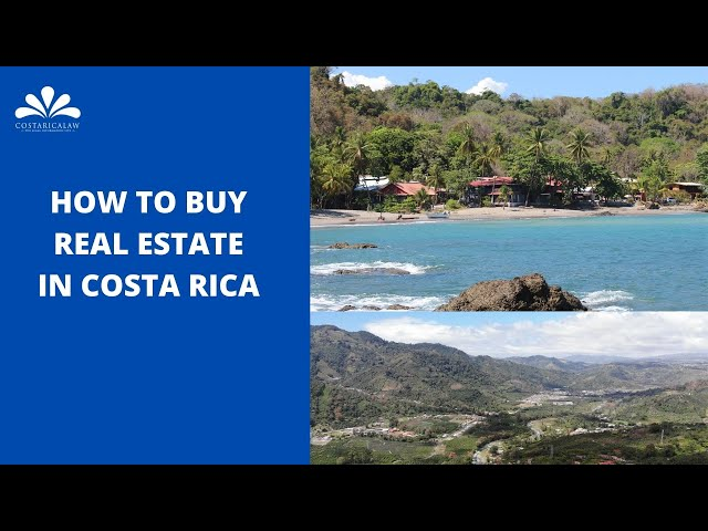 How to Buy Real Estate in Costa Rica