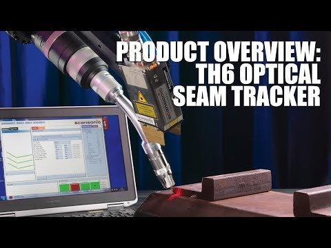 Product Overview - TH6 Optical Seam Tracker